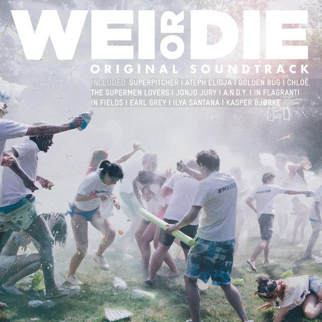 Couverture de Wei or Die (Original Motion Picture Soundtrack)