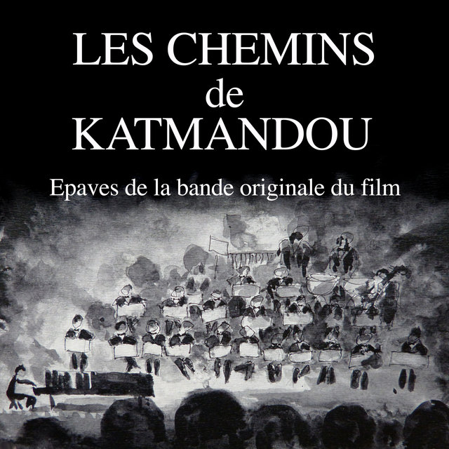 Les chemins de Katmandou (Epaves de la bande originale du film)
