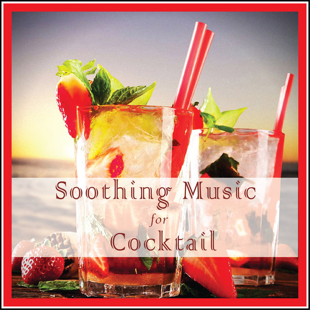 Soothing Music for Cocktail