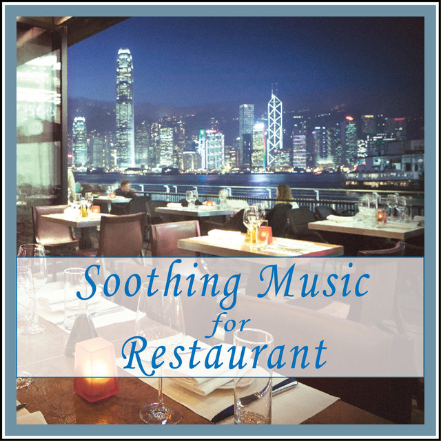 Soothing Music for Restaurant