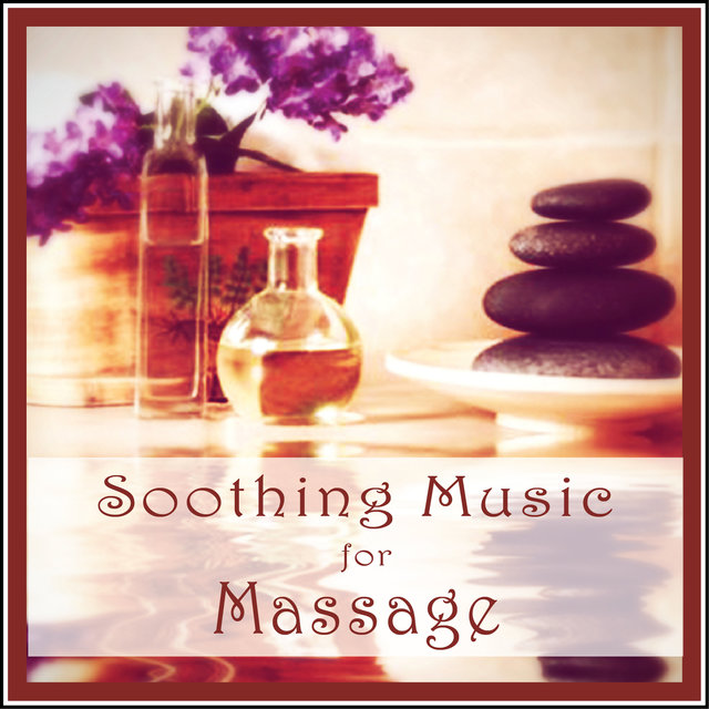 Soothing Music for Massage