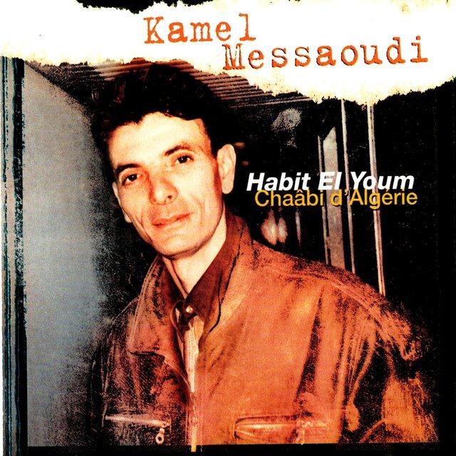 Habit el youm (Chaâbi d'Algérie)