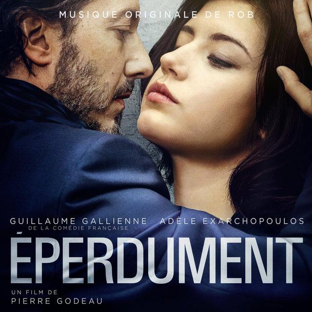 Eperdument (Musique originale du film)
