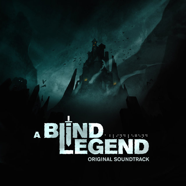 A Blind Legend (Original Game Soundtrack)