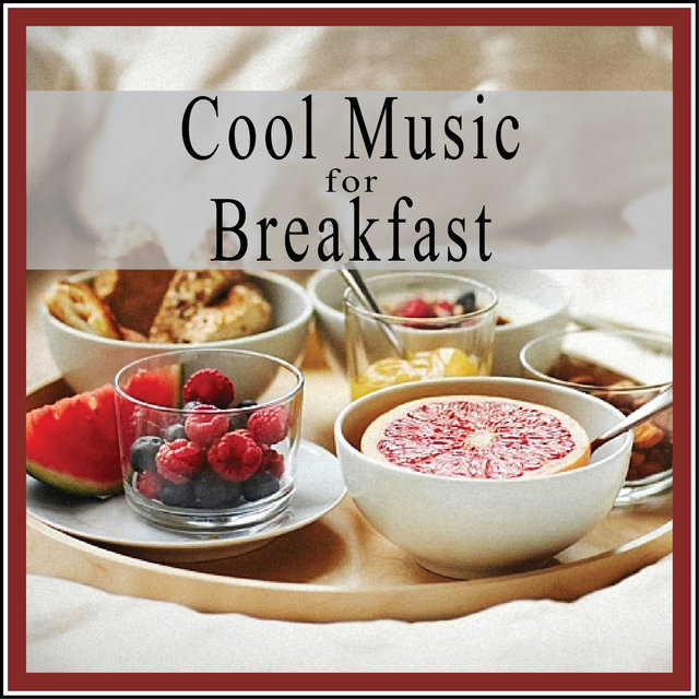 Cool Music for Breakfast