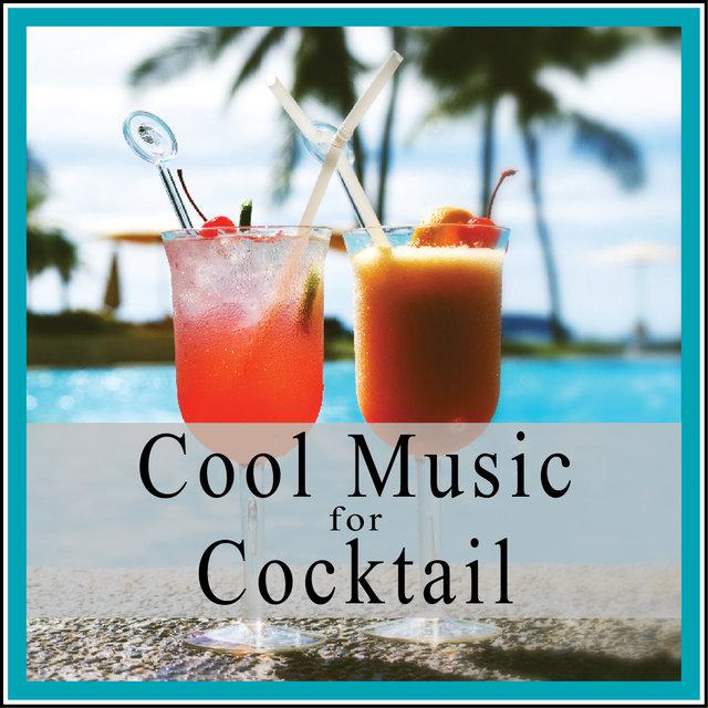 Couverture de Cool Music for Cocktail