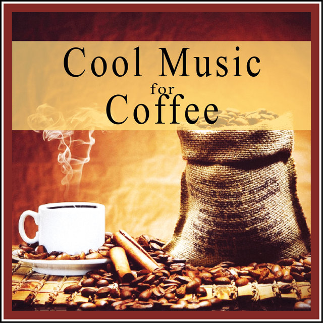 Cool Music for Coffee