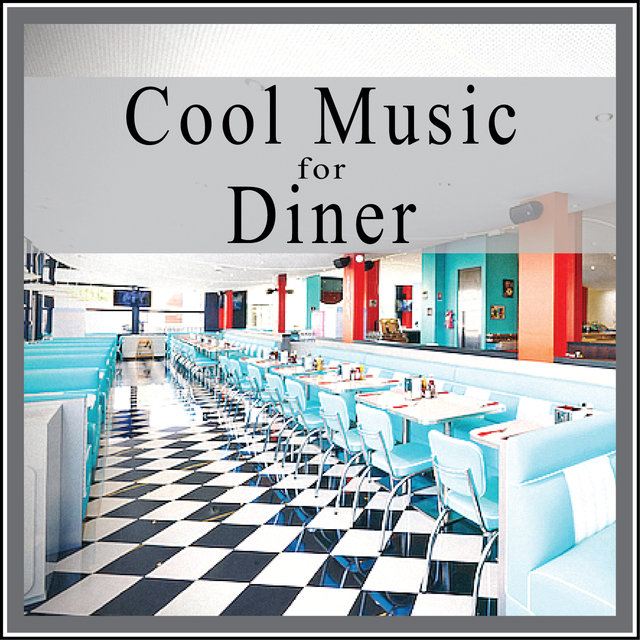 Cool Music for Diner