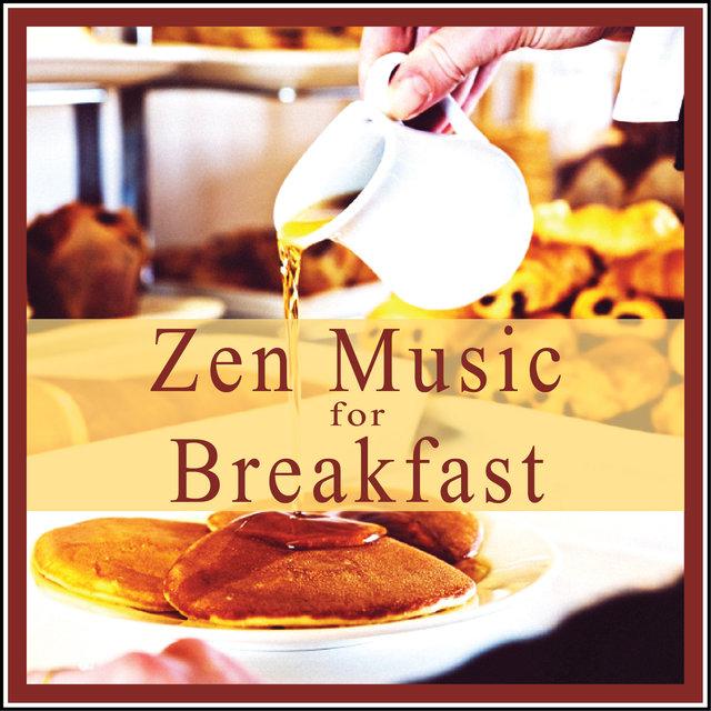 Couverture de Zen Music for Breakfast