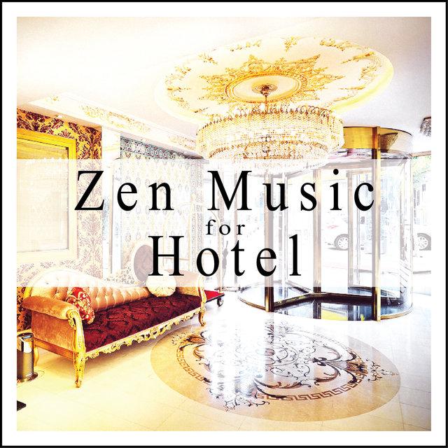 Couverture de Zen Music for Hotel