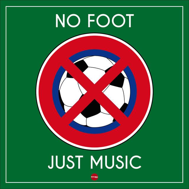 No Foot - Just Music