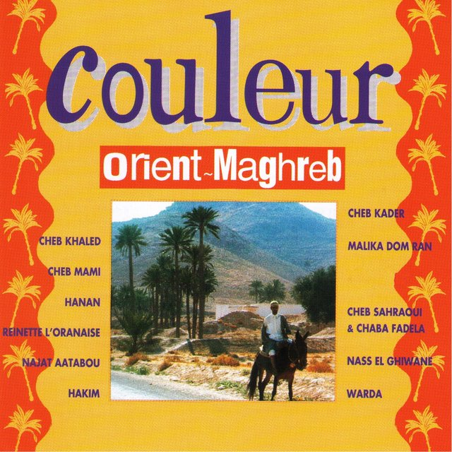 Couleur Orient - Maghreb