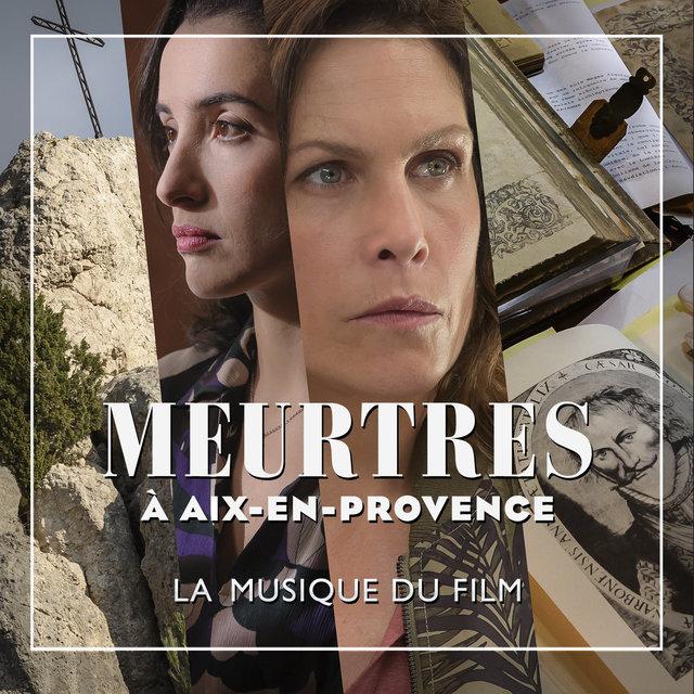 Couverture de Meurtres à Aix-en-Provence (Musique originale du film)