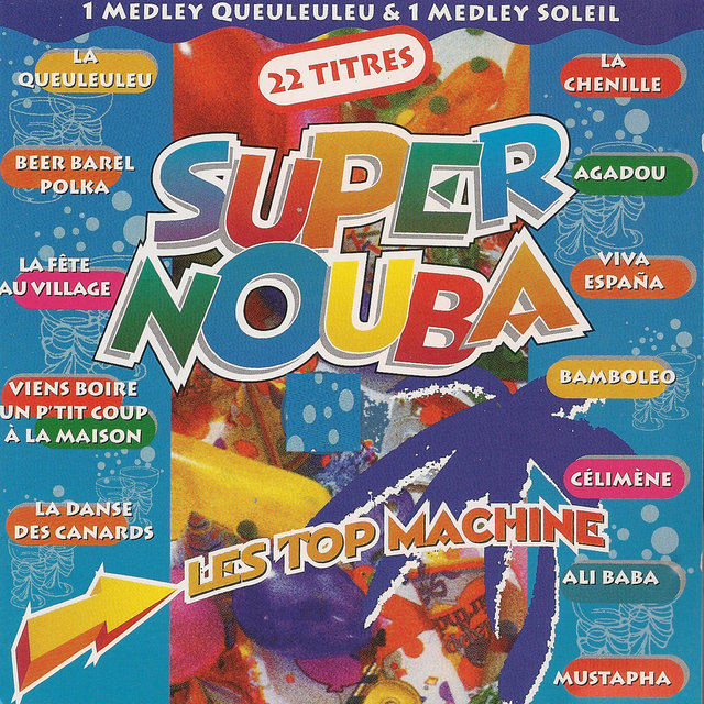 Super Nouba (Les Top Machine)
