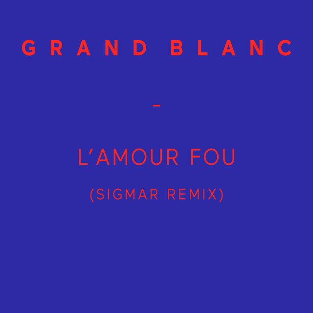 L'amour fou (Sigmar Remix) - Single