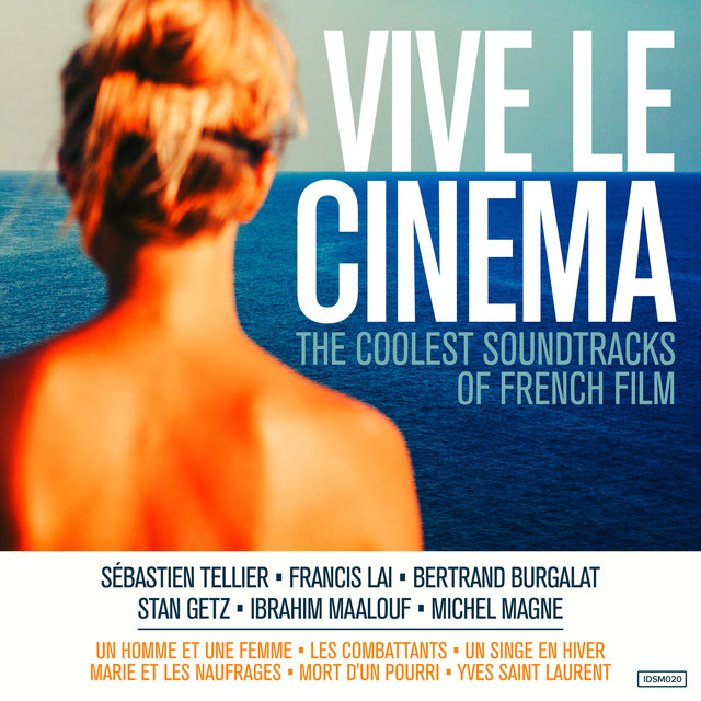 Couverture de Vive le Cinema (The Coolest Soundtracks of French Film)