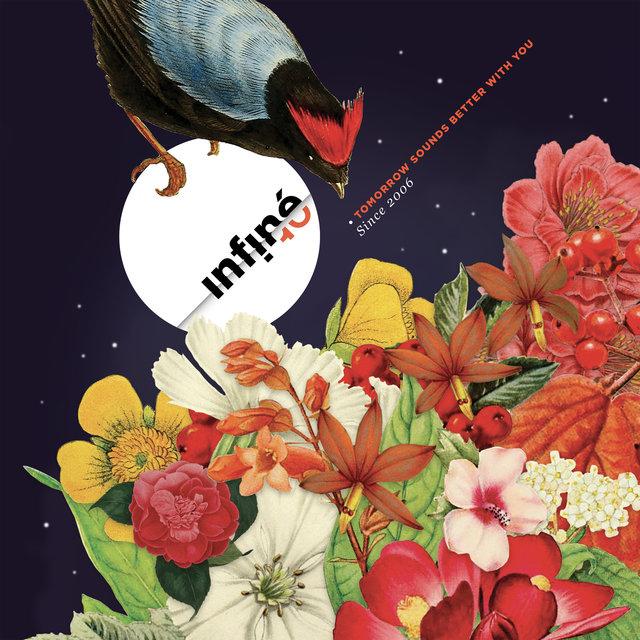 Couverture de InFiné10: Tomorrow Sounds Better with You (Since 2006)