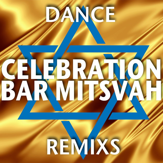 Celebration Bar Mitsvah (Dance Remixs)