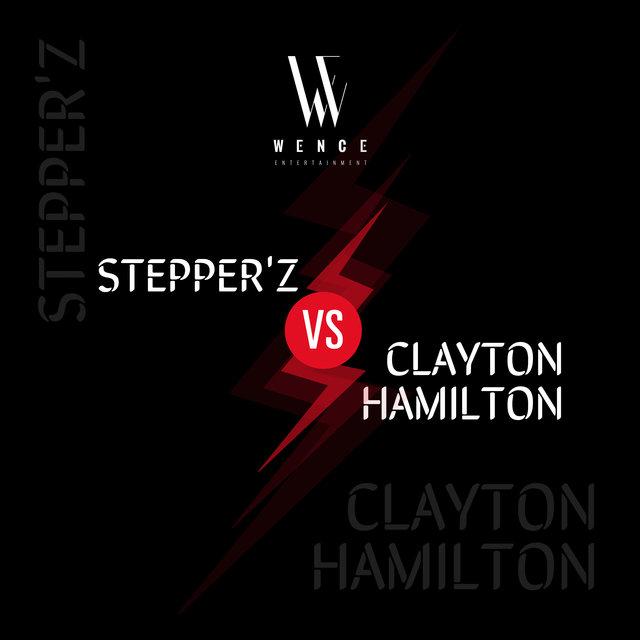Stepper'z vs Clayton Hamilton