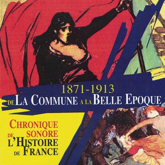 """Couverture de De la Commune à la Belle Époque (1871-1913) [Collection """"Chronique sonore de l'Histoire de France""""]"""