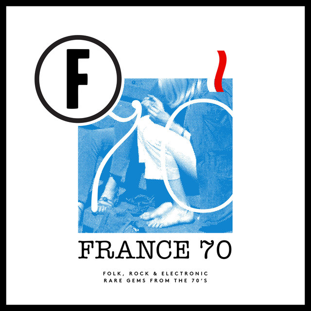 France 70 (Folk, Rock & Electronic Rare Gems from the 70's)