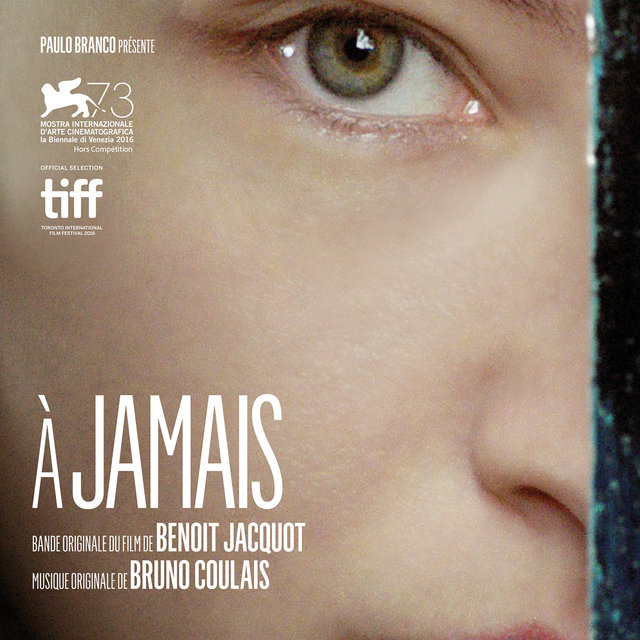 Couverture de A jamais (Original Motion Picture Soundtrack)