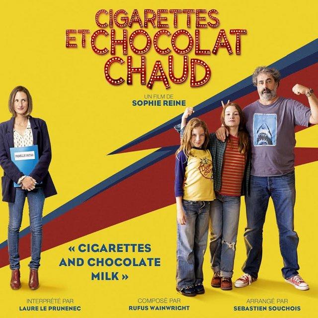 Cigarettes and Chocolate Milk (Générique de fin) [Extrait de la bande originale du film] - Single