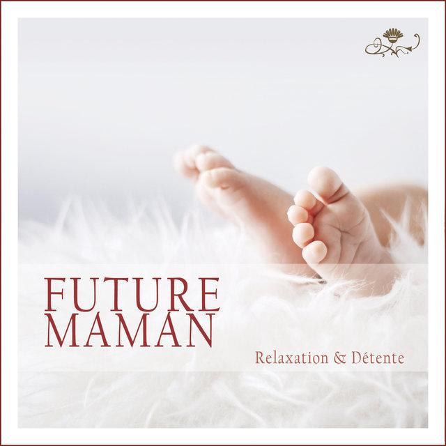 Couverture de Future maman: Relaxation et détente