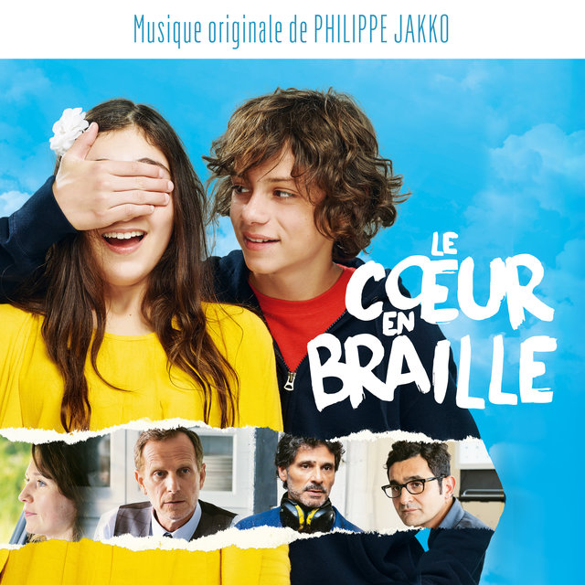 Le cœur en braille (Bande originale du film)