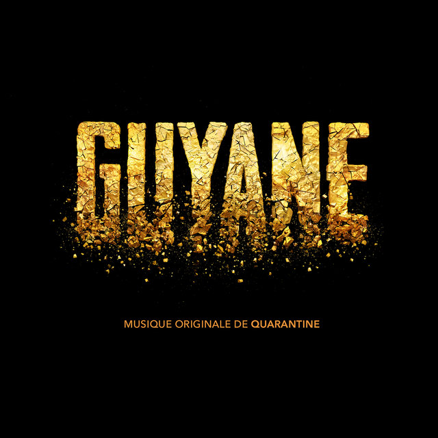 Guyane (Original Soundtrack from the TV Series)