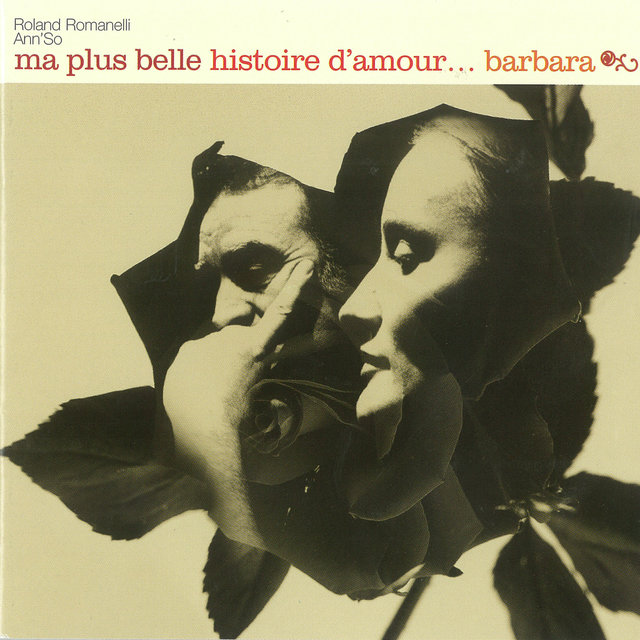Ma plus belle histoire d'amour... Barbara