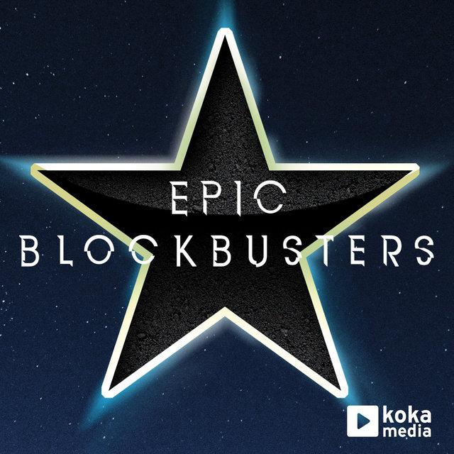 Epic Blockbusters