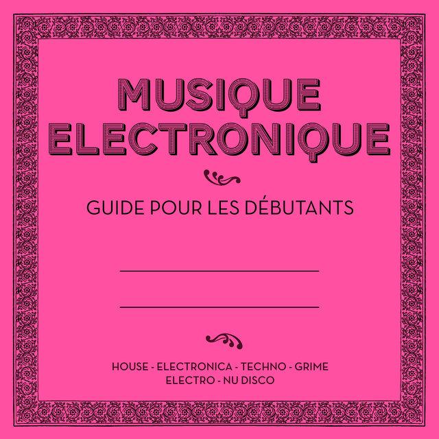Couverture de Musique électronique: Guide pour les débutants
