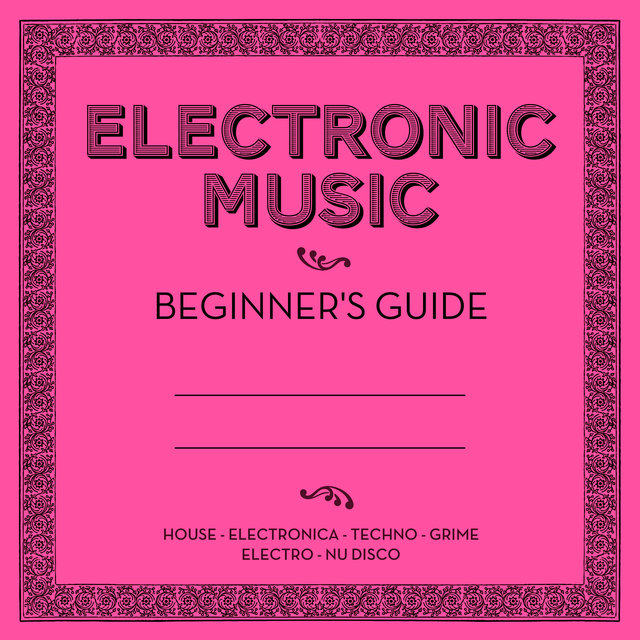 Couverture de Electronic Music: Beginner's Guide