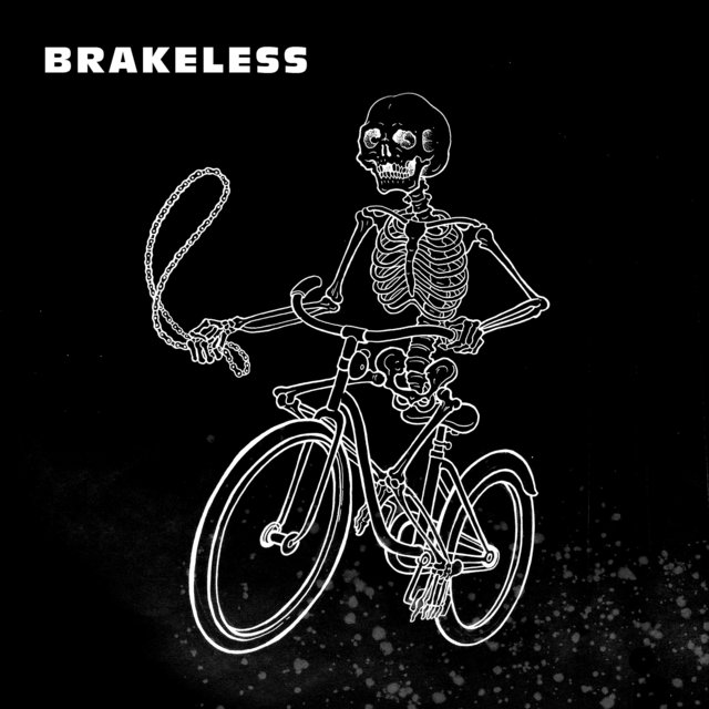 Couverture de Brakeless (Let's Ride with Garage, Cold Wave, Post-punk...)