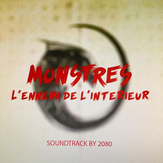 Monstres, l'ennemi de l'intérieur (Original Motion Picture Soundtrack)