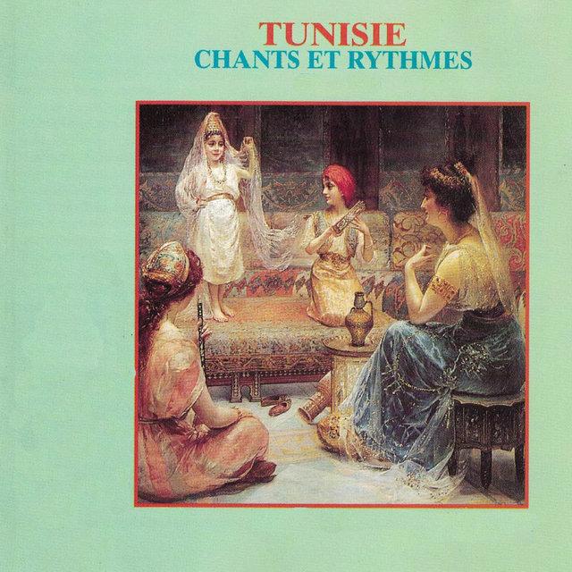 Tunisie: Chants et rythmes