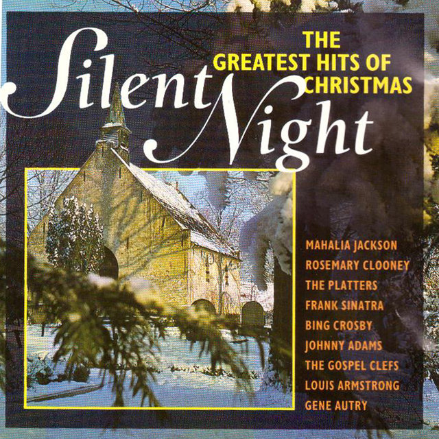 Silent Night: The Greatest Hits of Christmas