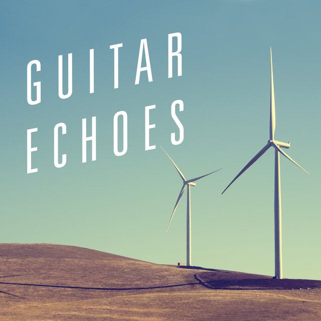 Guitar Echoes