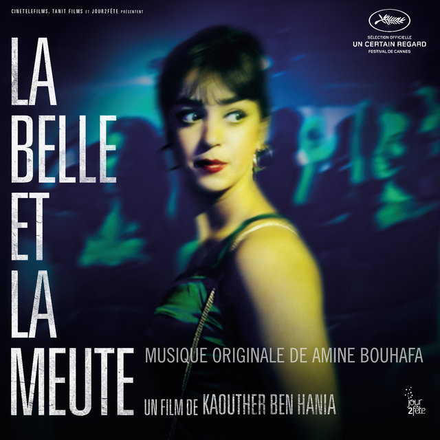La Belle et la meute (Original Motion Picture Soundtrack)