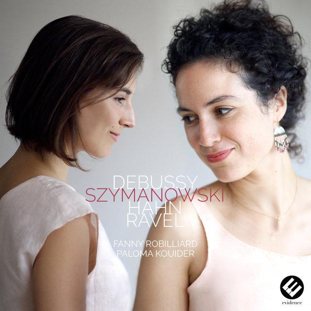 Debussy, Szymanowski, Hahn & Ravel