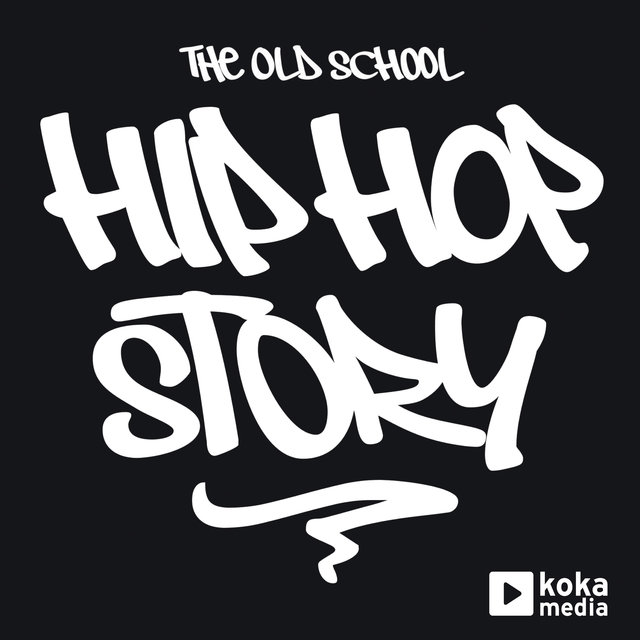 Hip Hop Story: The Old School