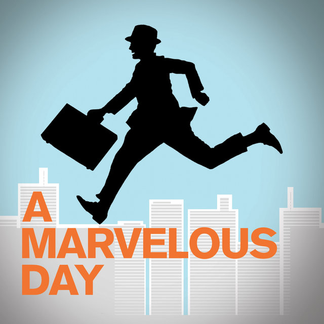 A Marvelous Day
