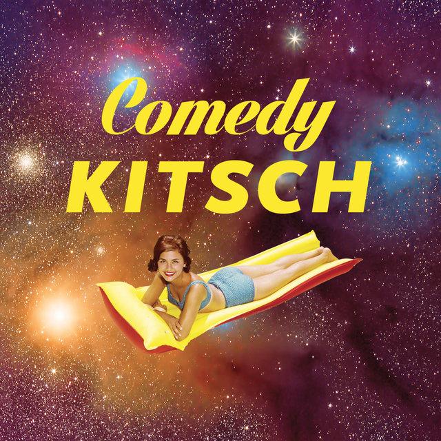 Comedy Kitsch