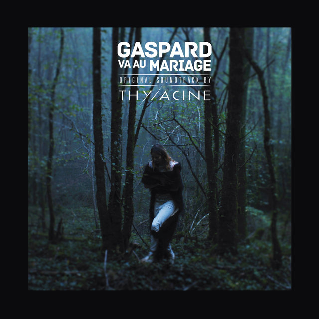 Couverture de Gaspard va au mariage (Original Motion Picture Soundtrack)