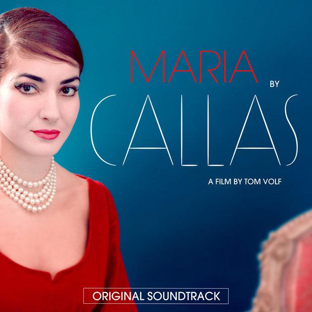 Maria by Callas (Original Motion Picture Soundtrack)