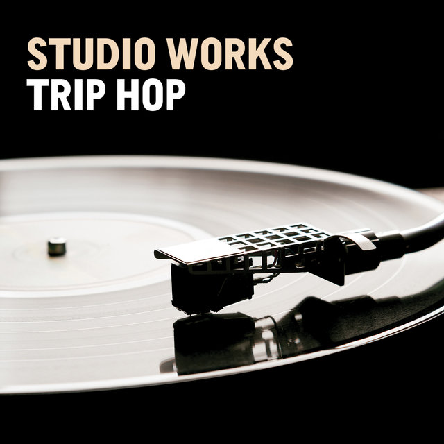 Studio Works: Trip Hop