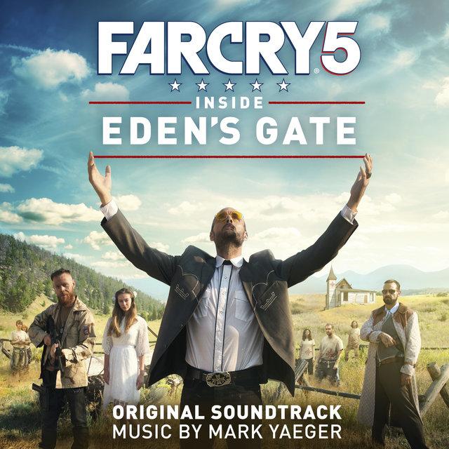 Far Cry 5: Inside Eden's Gate (Original Soundtrack)