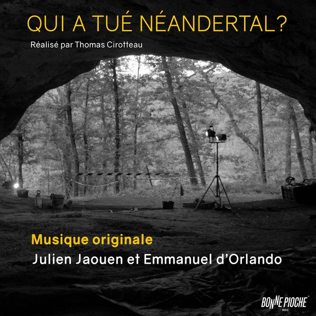 Couverture de Qui a tué Néandertal ? (Bande originale du film)