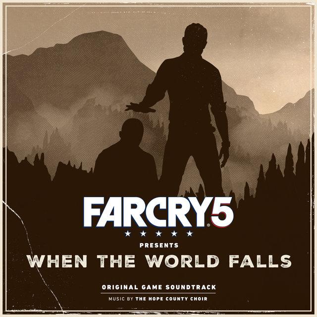 Far Cry 5 Presents: When the World Falls (Original Game Soundtrack)